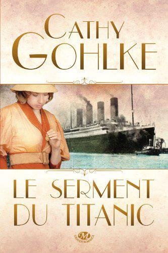 GOHLKE Cathy - Le Serment du Titanic 14896010