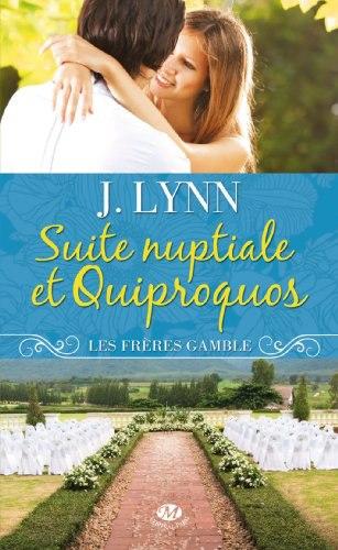 LYNN J - LES FRERES GAMBLE - Tome 1 : Suite nuptiale et quiproquos 54379110
