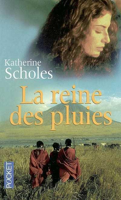SCHOLES Katherine : La Reine des Pluies 97822610