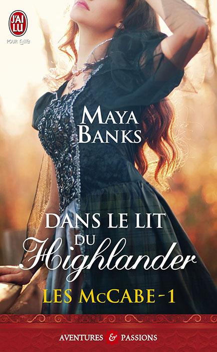 BANKS Maya - LES McCABE - Tome 1 : Dans le lit du Highlander 97822910