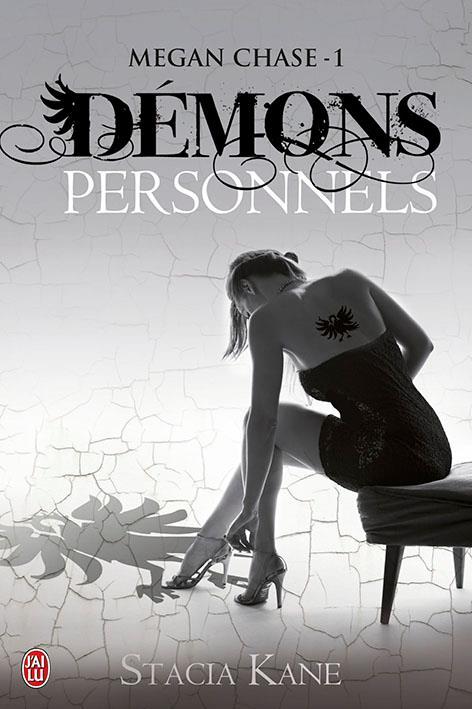 KANE Stacia - MEGAN CHASE - tome 1 : Démons personnels Damons10