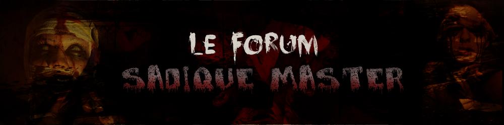 créer un forum : Sadique-master Head1010