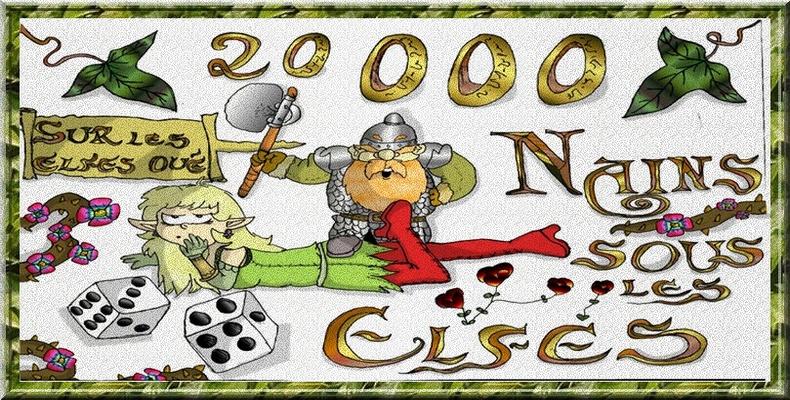 Partenariat n°1 20 000 Nains sous les Elfes Bannia10