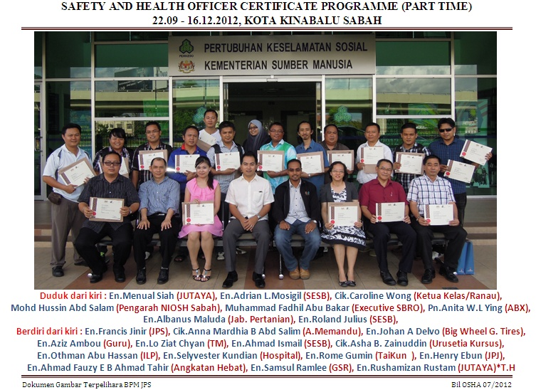 SAFETY AND HEALTH OFFICER CERTIFICATE PROGRAMME (PART TIME) 22.09 - 09.12.2012, KOTA KINABALU SABAH 1_bmp14