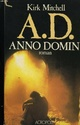 [Mitchell, Kirk]  A.D. Anno Domini 2254410
