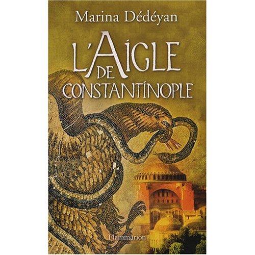 [Dédéyan, Marina] L'aigle de Constantinople L_aigl10