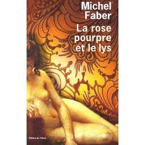 [Faber, Michel] La rose pourpre et le lys Rose_p10