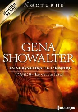 Les Seigneurs de l'Ombre - Tome 8 : Le cercle fatal de Gena Showalter Captur10
