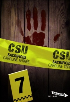 CSU (Tome 7) SACRIFICES de Caroline Terrée Csu_t710