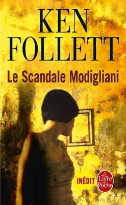 LE SCANDALE MODIGLIANI de Ken Follett Le_sca10