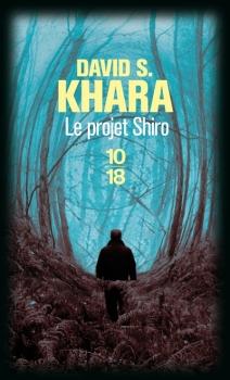 [Khara, David S.] Le projet Shiro Projet10