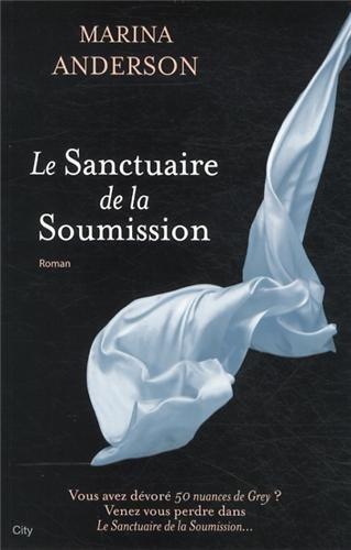 ANDERSON Marina - Le sanctuaire de la soumission 41l7i110