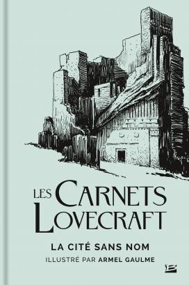 LOVECRAFT Howard Phillips - Les carnets Lovecraft: La cité sans nom Carnet10