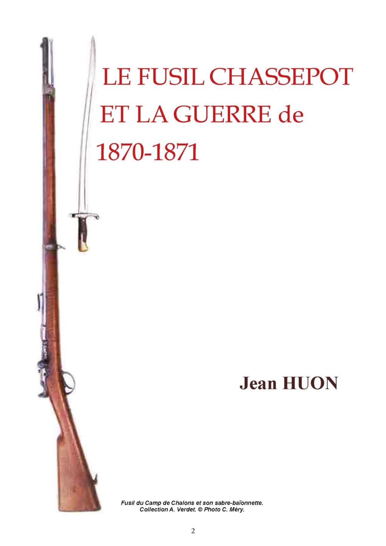 Le fusil Chassepot et la guerre de 1870. - Page 2 Fusil_19