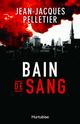 [Pelletier, Jean-Jacques]  Bain de sang Bain_d10