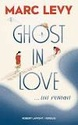 [Levy, Marc]  Ghost in Love ... un roman Ghost_11