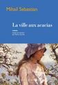 [Sebastian, Mihail]  La ville aux acacias La_vil11