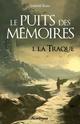 [Katz, Gabriel] Le puits des mémoires - Tome 1: La traque Le-pui10