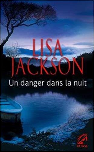 [Jackson, Lisa]Un danger dans la nuit 41o6qa10