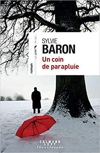 [Baron, Sylvie] Un coin de parapluie 517tcp10