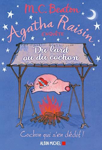[Beaton M.C.] Agatha Raisin - Tome 22 : Du lard ou du cochon Agatha10