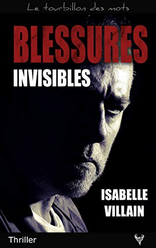 [Editions Taurnada] Blessures invisibles d'Isabelle Villain Blessu10