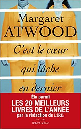 [Atwood, Margaret] C'est le cœur qui lâche en dernier C_est_10