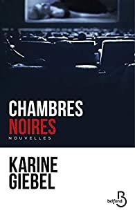 [Giebel, Karine] Chambres noires Chambr10