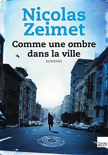 [Zeimet, Nicolas] Comme une ombre dans la ville Comme_11