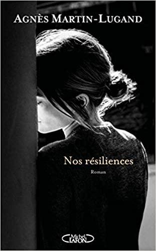 [Martin-Lugand, Agnès] Nos résiliences Couver13