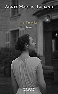 [Martin-Lugand, Agnès] La Datcha La_dat10