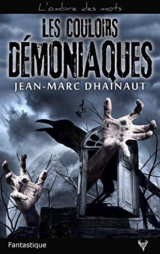 [Editions Taurnada] Les couloirs démoniaques de Jean-Marc Dhainaut Les_co10
