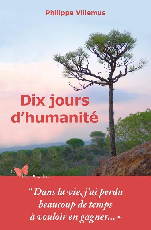 [Villemus, Philippe] Dix jours d'humanité 00318510