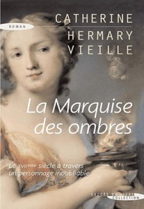 [Hermary-Vieille, Catherine] La Marquise des Ombres 04941310