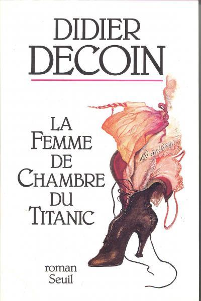 [Decoin, Didier] La femme de chambre du Titanic 12925_10