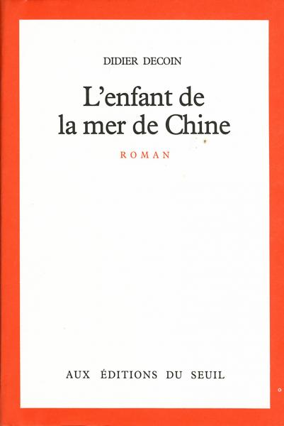 [Decoin, Didier] L'enfant de la mer de Chine 5786_c10