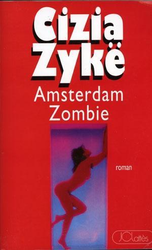 [Zykë, Cizia] Amsterdam zombie 61976010