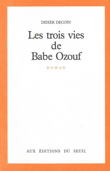 [Decoin, Didier] Les trois vies de Babe Ozouf 6481_c10