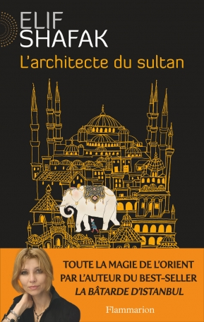 [Shafak, Elif] L'architecte du sultan 97820810