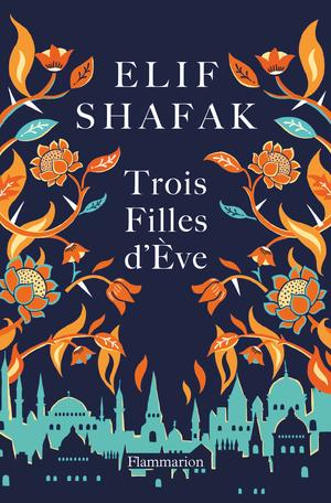 [Shafak, Elif] Trois filles d'Eve 97820811
