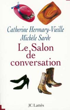 [Hermary-Vieille, Catherine & Sarde, Michèle] Le salon de conversation 97827010