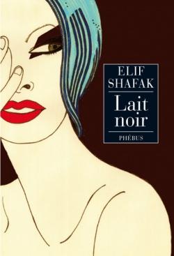 [Shafak, Elif] Lait noir 97827511