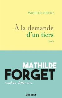 [Forget, Mathilde] A la demande d'un tiers  A_la_d10