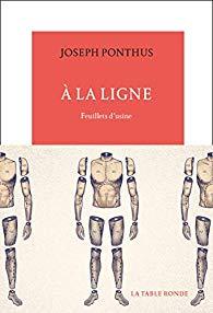 [Ponthus, Joseph] A la ligne. Feuillets d'usine A_la_l10