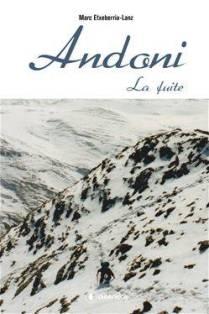 [Etxeberria-Lanz, Marc] Andoni, la fuite (Tome 1) Andoni10