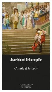 [Delacomptée, Jean-Michel] Cabale à la cour  Cabale10
