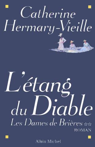 [Hermary-Vieille, Catherine] Les dames de Brières (T1), L'étang du diable (T2), La fille du feu (T3) Dames_11