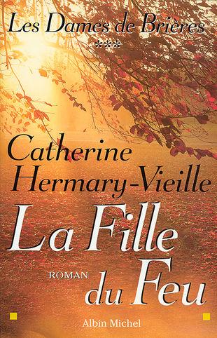 [Hermary-Vieille, Catherine] Les dames de Brières (T1), L'étang du diable (T2), La fille du feu (T3) Dames_12