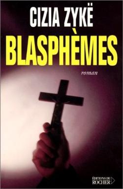 [Zykë, Cizia] Blasphèmes Fic82210