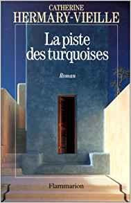[Hermary-Vieille, Catherine] La piste des turquoises Index15